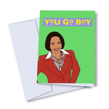 You Go Boy! Card