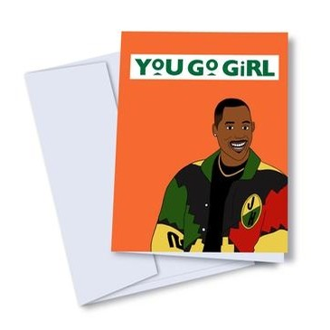 You Go Girl! Card