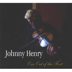 Johnny Henry, One Out of the Fort