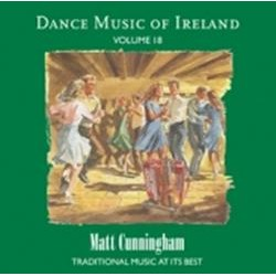 Matt Cunningham, Dance Music of Ireland Volume 18