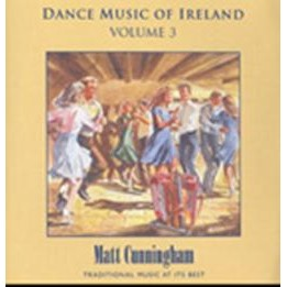 Matt Cunningham, Dance Music of Ireland Volume 3