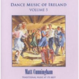 Matt Cunningham, Dance Music of Ireland Volume 5