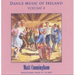Matt Cunningham, Dance Music of Ireland Volume 8