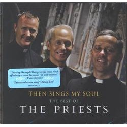 The Priests, Then Sings My Soul The Best of The Priests