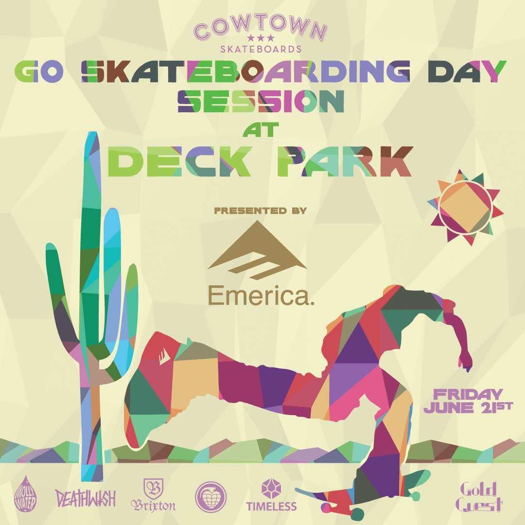 Cowtowns Go Skateboarding Day Presented by Emerica